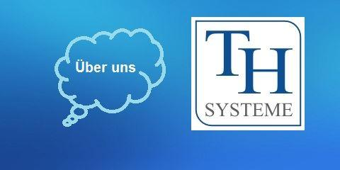 TH-SYSTEME über uns